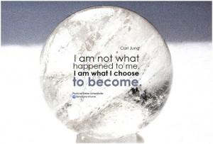 I choose what I become